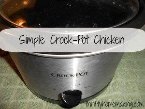 DSCN0168B 300x225 Simple Crock Pot Chicken