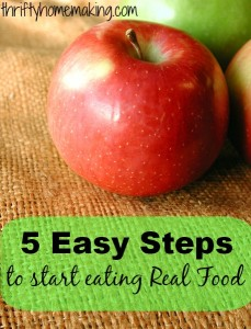 realfoodtitle 229x300 5 Easy Steps to Start Eating Real Food