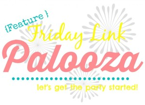 Feature Friday Link Palooza