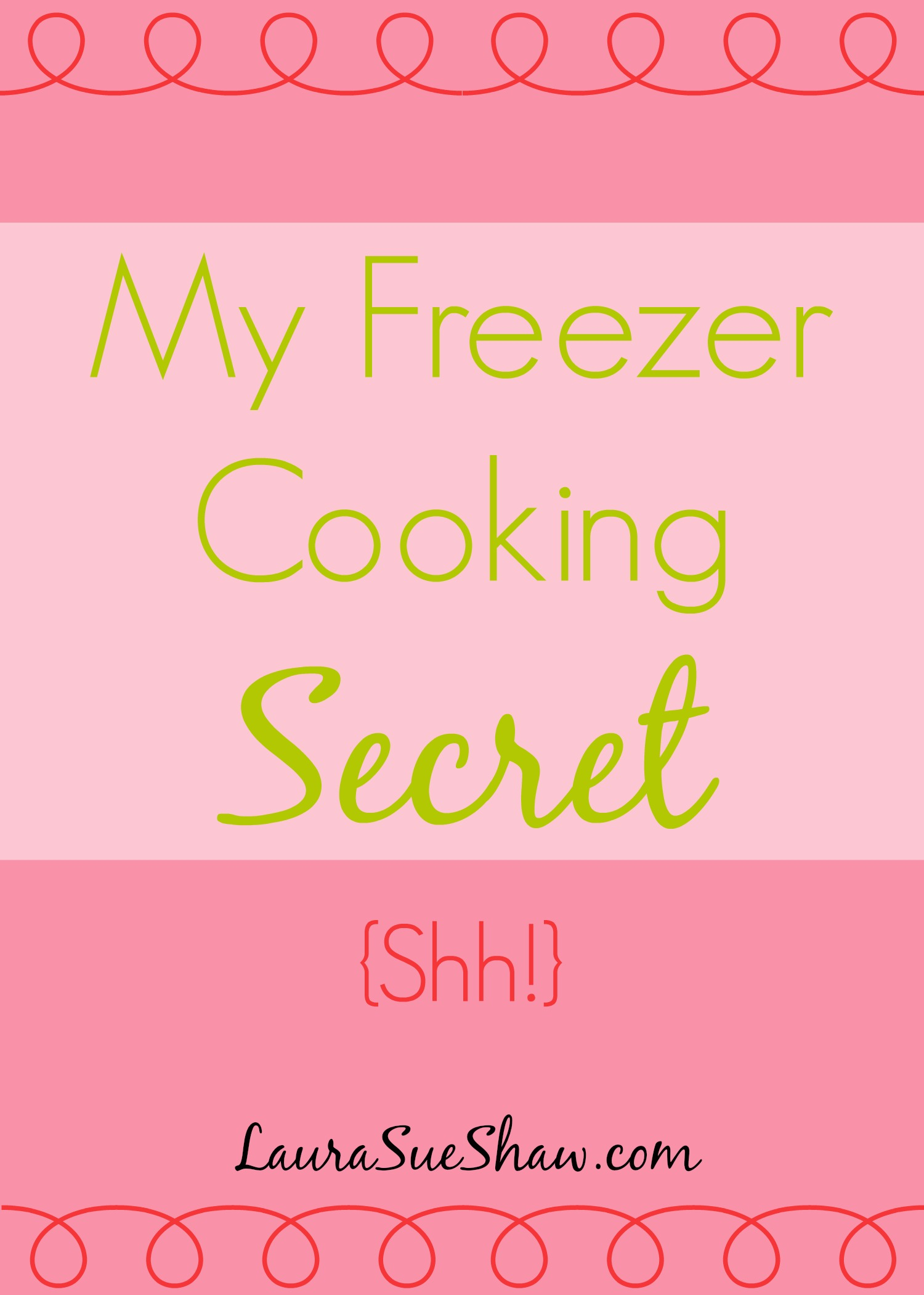 My Freezer Cooking Secret