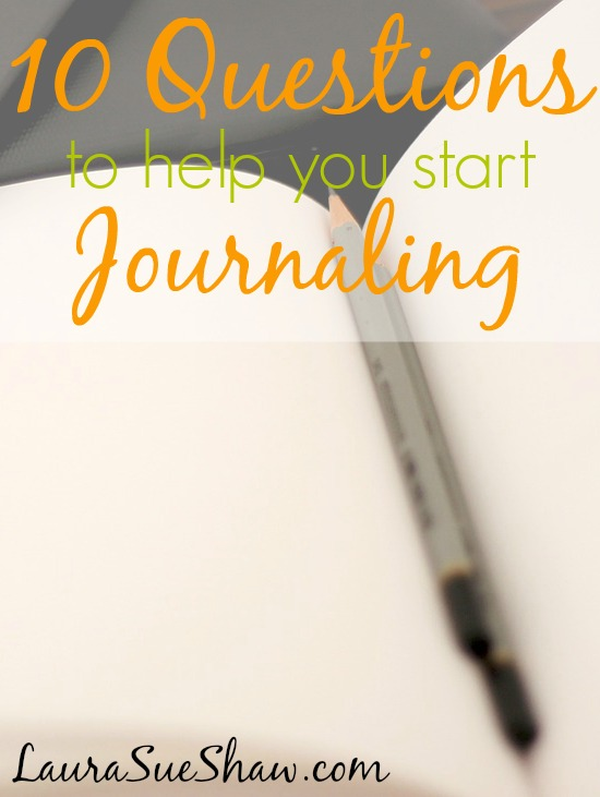 10 Questions to Help You Start Journaling