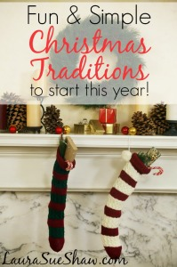 Fun & Simple Christmas Traditions to start this year