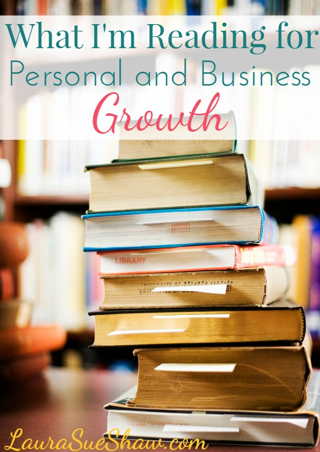 What I'm Reading for Personal and Business Growth