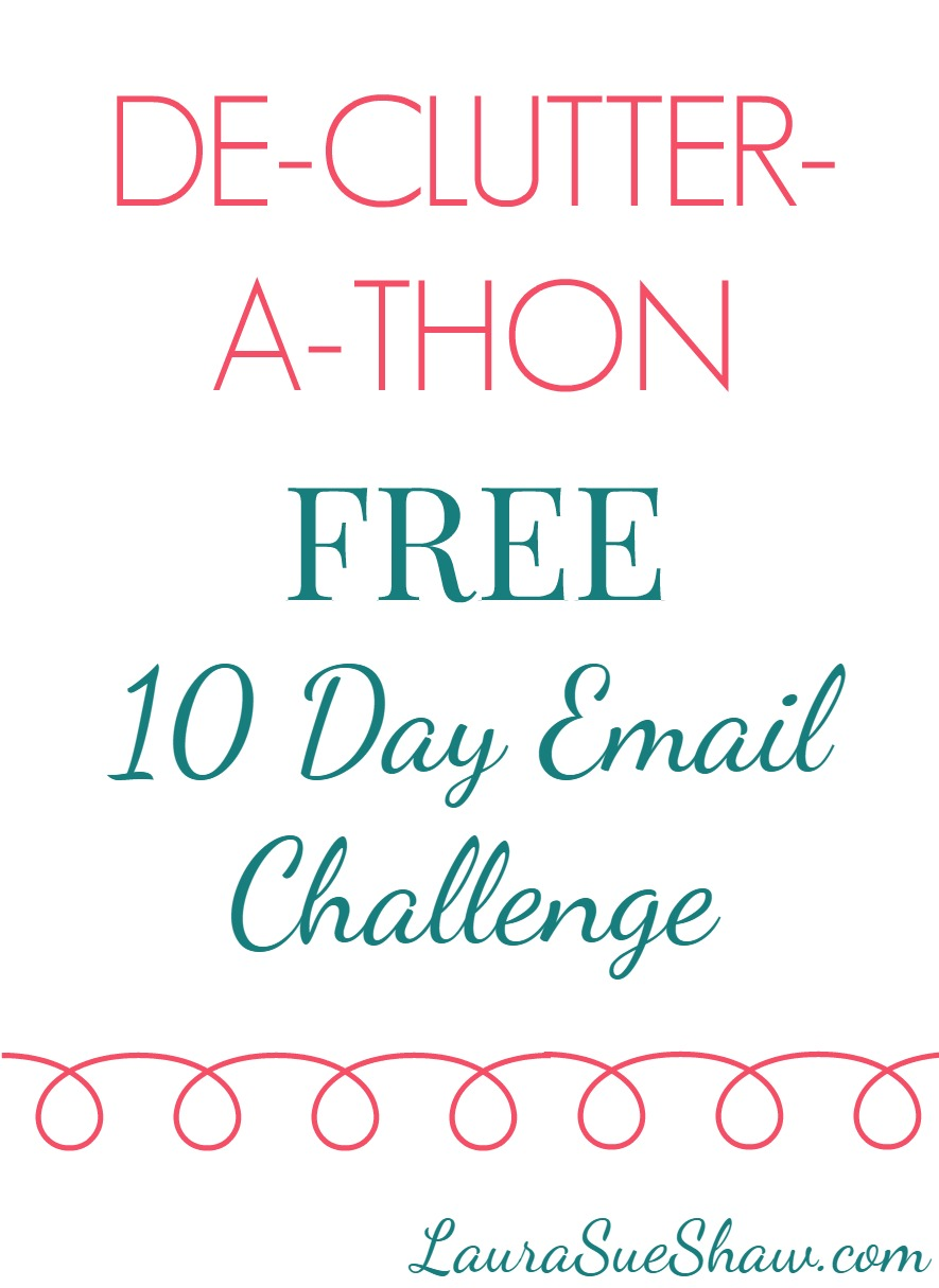 De-Clutter-a-Thon 10 Day Email Challenge