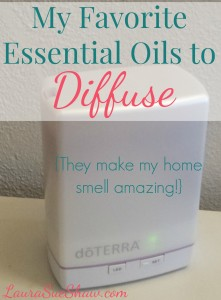My Favorite Essential Oils to Diffuse