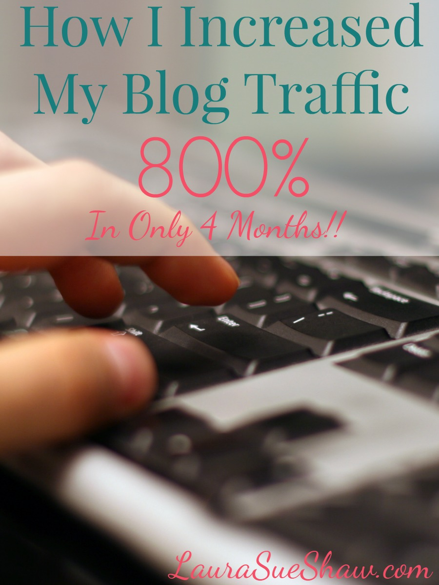 How I Increased My Blog Traffic by Over 800% (In 4 Months)