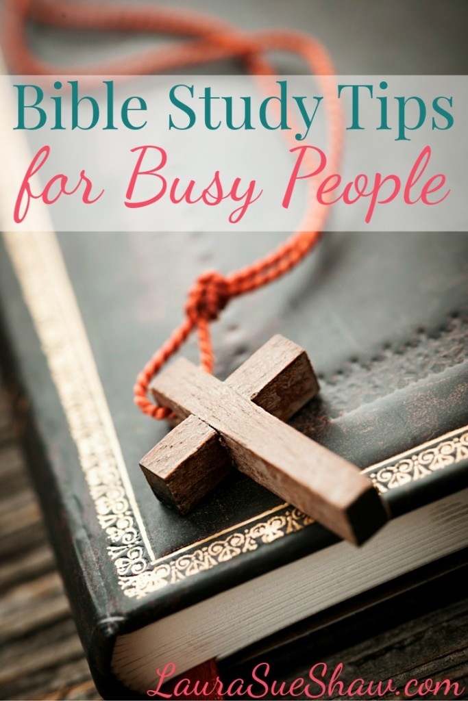 Bible Study Tips for Busy People