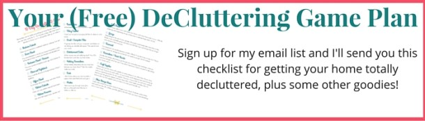 Your (Free) DeCluttering Game Plan
