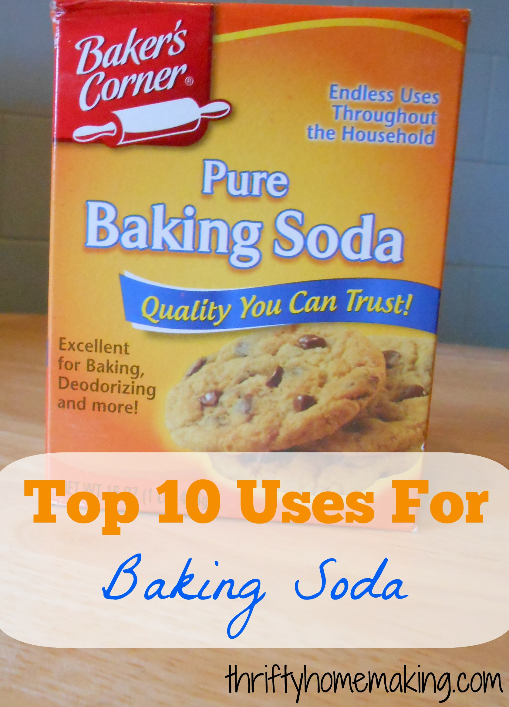 Top 10 uses for baking soda laura sue shaw - Things never clean baking soda ...