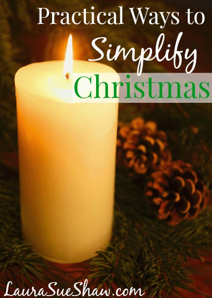 Practical Ways to Simplify Christmas Time