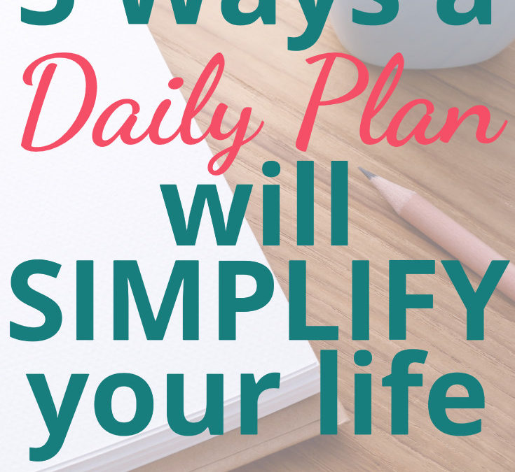 "Why You NEED a Daily Plan (Whether You're a ""Planner"" or Not)"