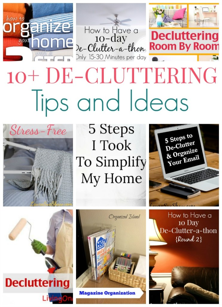 10+ De-Cluttering Tips and Ideas