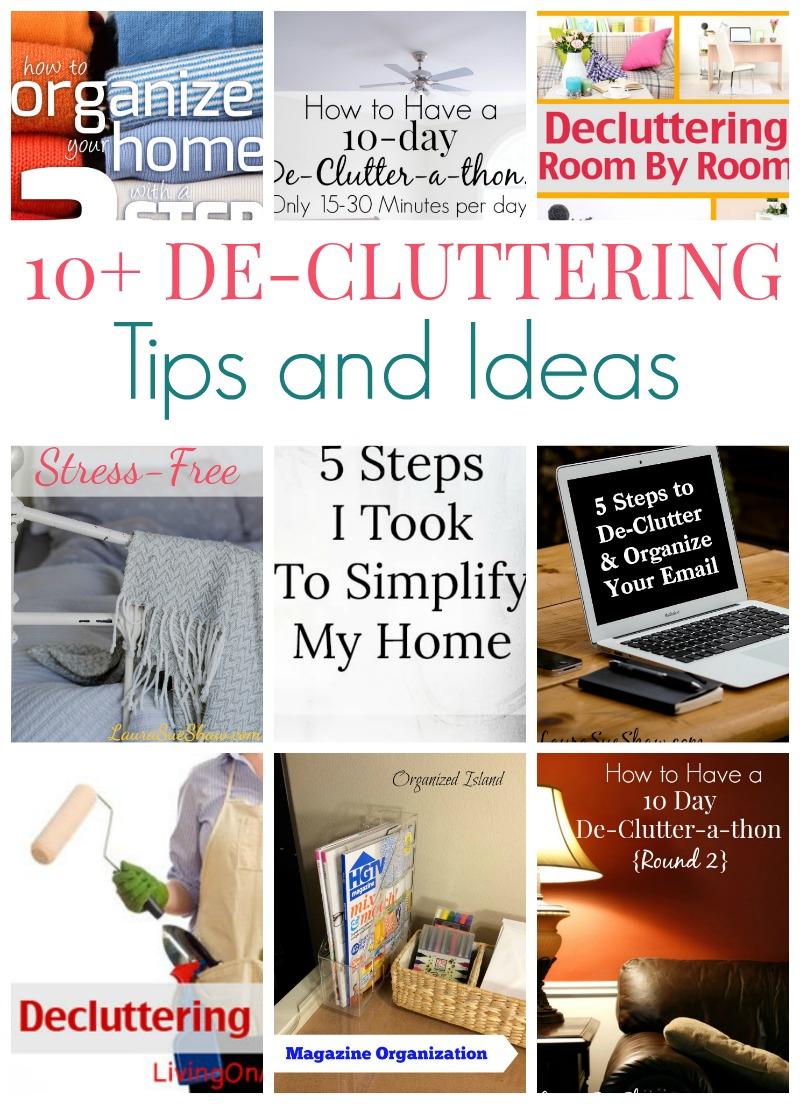 10+ DeCluttering Tips & Ideas