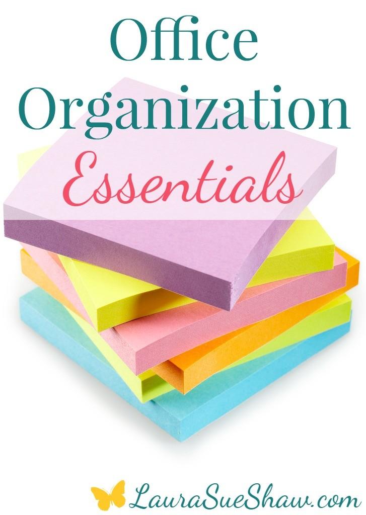 Office Organization Essentials