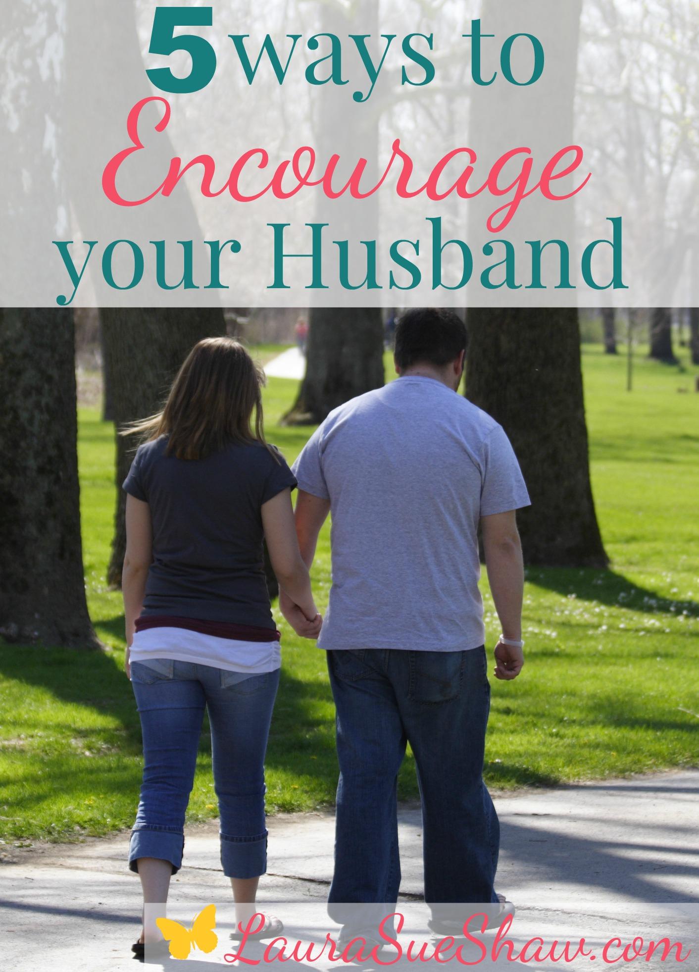 5 Ways to Encourage Your Husband