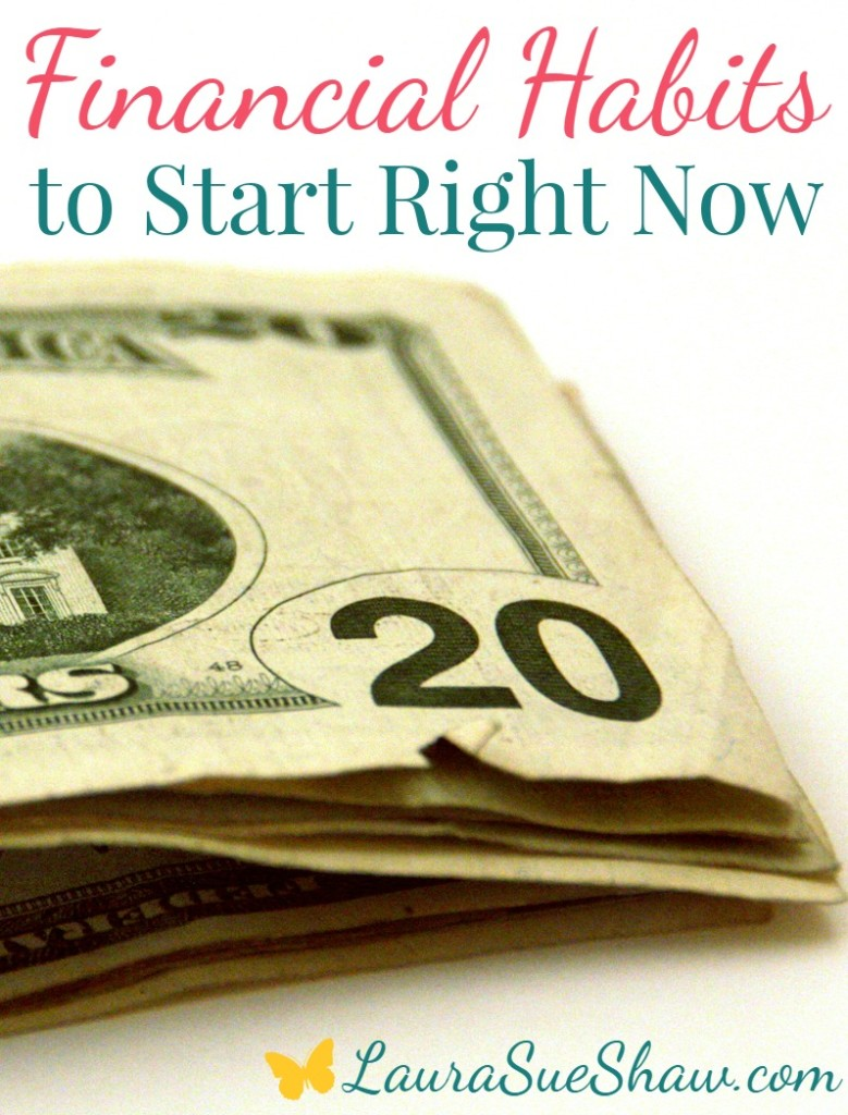 Financial Habits to Start Right Now