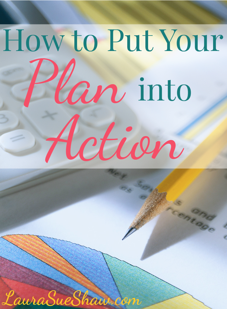 How to Put Your Plan into Action