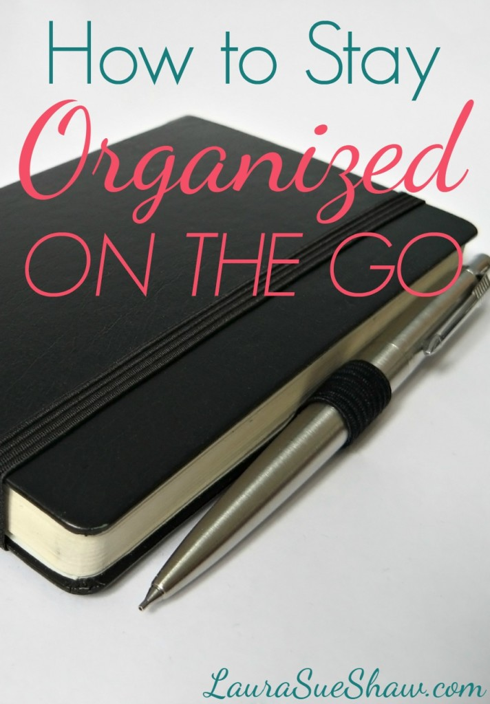 how to stay organized on the go