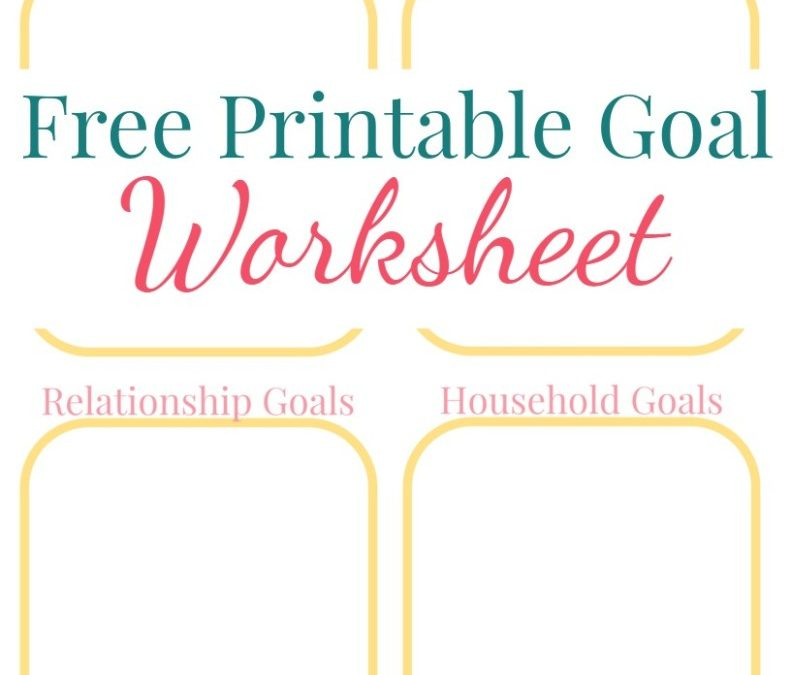 Free Goal Worksheet for May