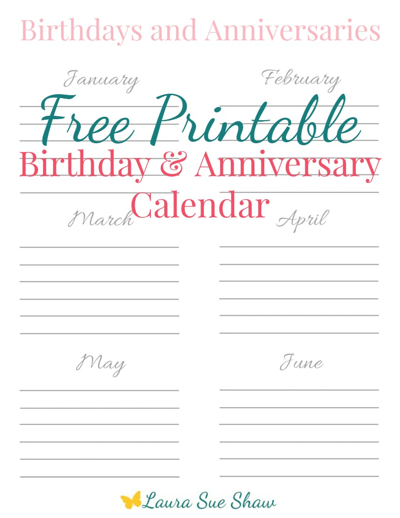 photograph regarding Birthday Calendar Printable named Totally free Printable Birthday Anniversary Calendar - Laura Sue Shaw