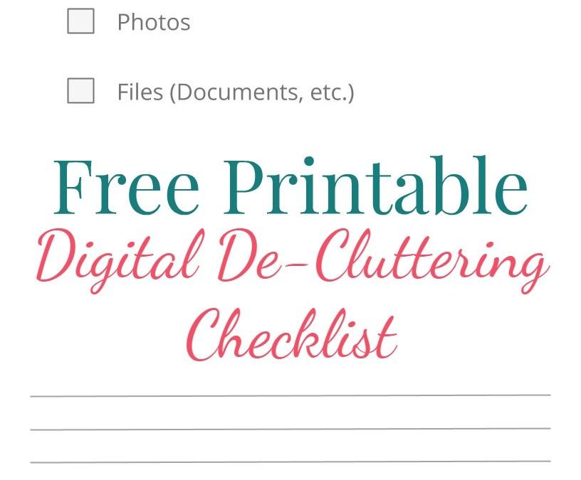 Free Digital De-Cluttering Printable Checklist