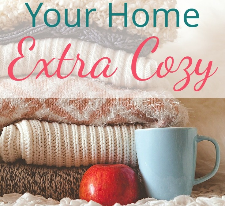 How to Make Your Home Extra Cozy
