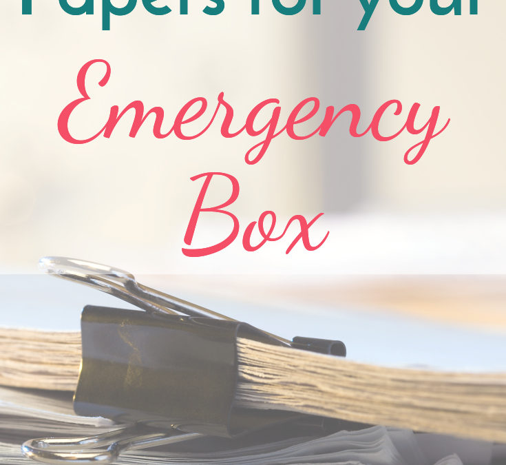 Must-Have Papers for Your Emergency Kit
