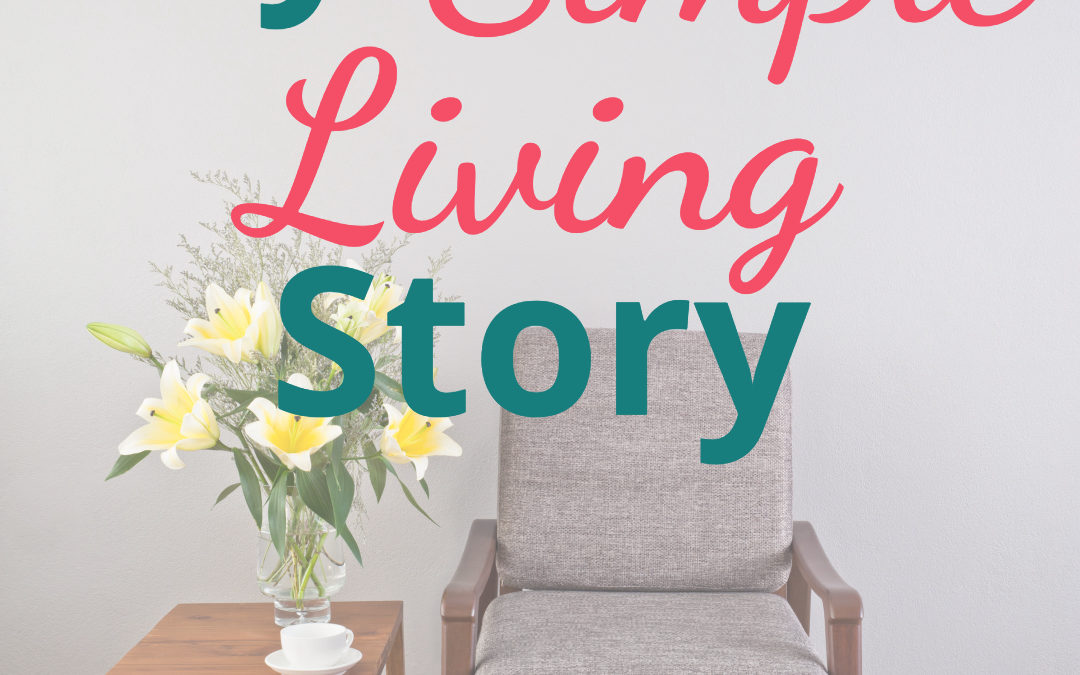 My Simple Living Story