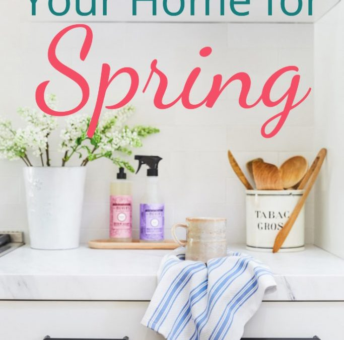 How to Get Your Home Ready for Spring