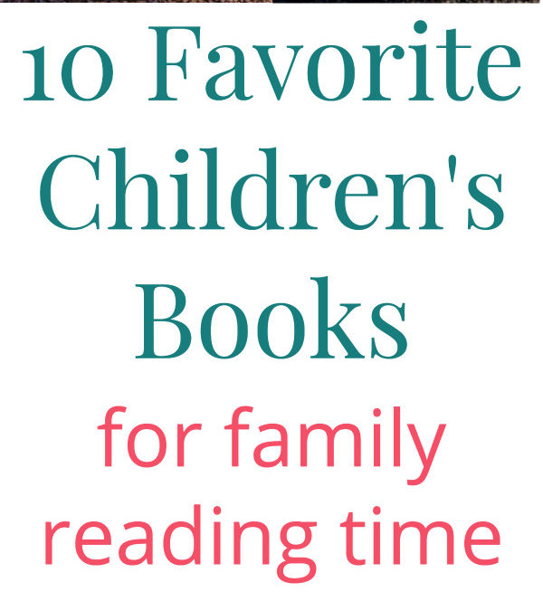 10 Favorite Children's Books for Family Reading Time
